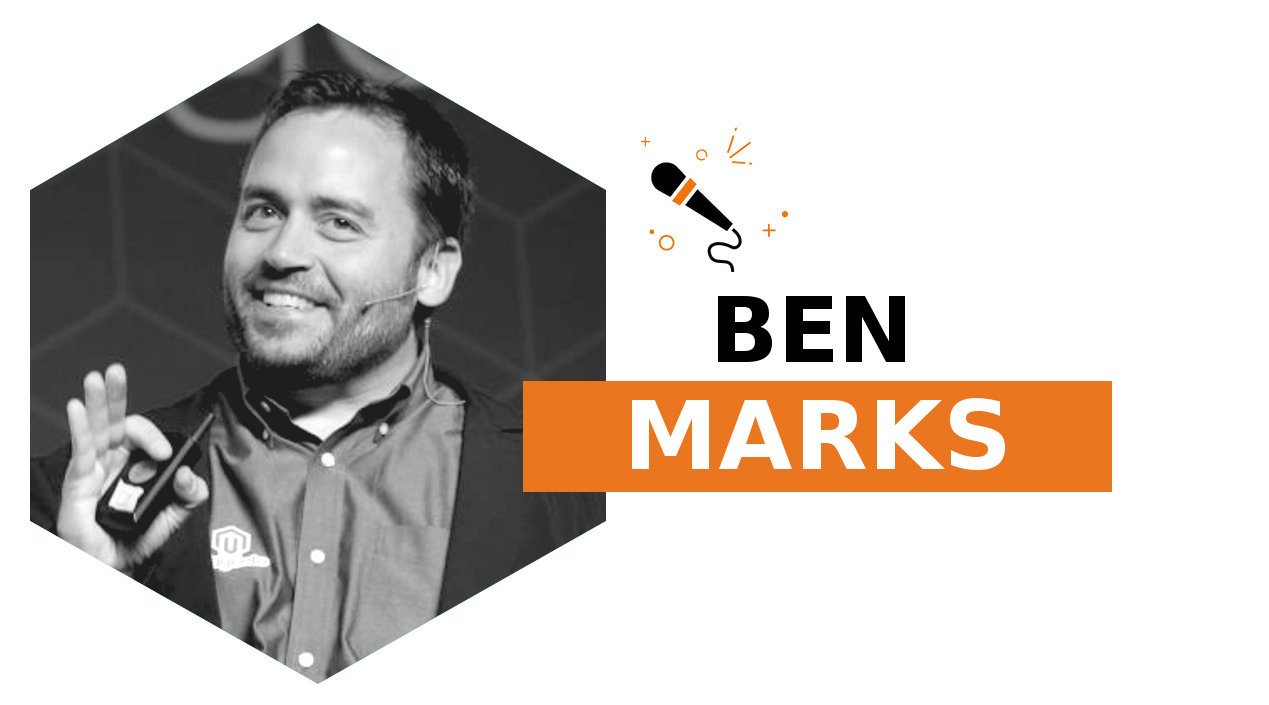 Ben Marks: What It Means to Magento